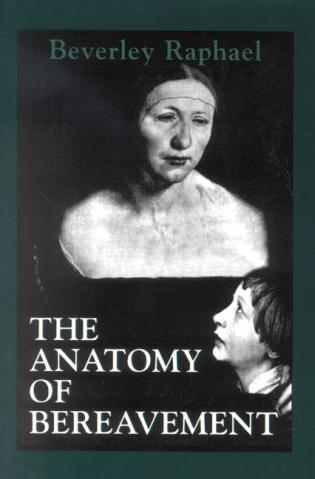 Cover image for the book The Anatomy of Bereavement
