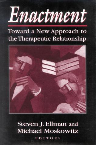 Cover image for the book Enactment: Toward a New Approach to the Therapeutic Relationship