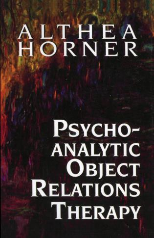 Cover image for the book Psychoanalytic Object Relations Therapy