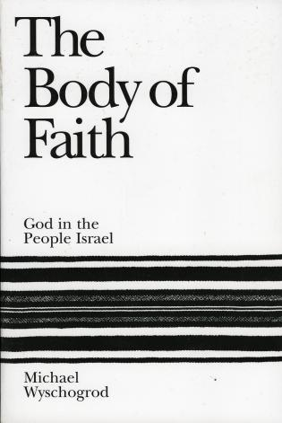 Cover image for the book The Body of Faith: God in the People Israel