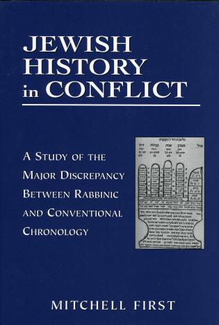 Cover image for the book Jewish History in Conflict: A Study of the Major Discrepancy between Rabbinic and Conventional Chronology