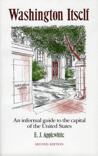 Cover image for the book Washington Itself: An Informal Guide to the Capital of the United States