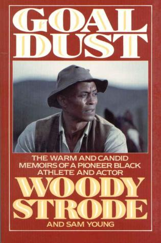 Cover image for the book Goal Dust: The Warm and Candid Memoirs of a Pioneer Black Athlete and Actor