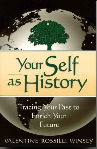 Cover image for the book Your Self as History: Tracing Your Past to Enrich Your Future