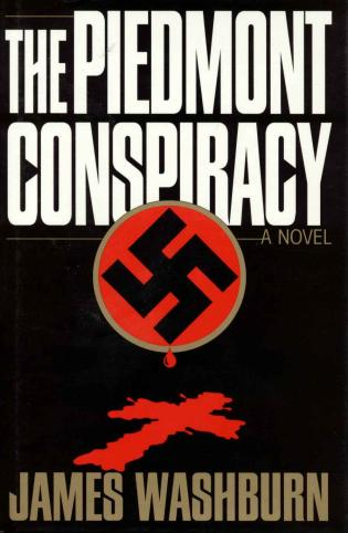 Cover image for the book The Piedmont Conspiracy: A Novel