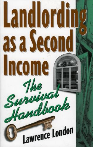 Cover image for the book Landlording as a Second Income: The Survival Handbook