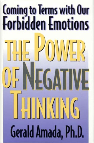 Cover image for the book The Power of Negative Thinking: Coming to Terms with our Forbidden Emotions