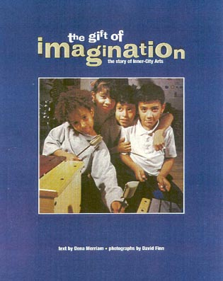 Cover image for the book The Gift of Imagination: the Story of Inner City Arts