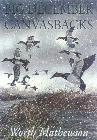 Cover image for the book Big December Canvasbacks, Revised