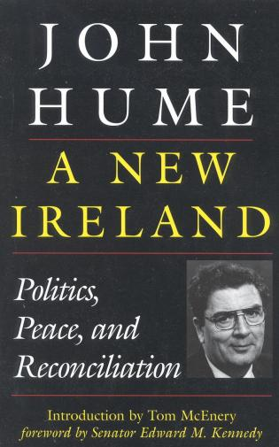 Cover image for the book A New Ireland: Politics, Peace, and Reconciliation