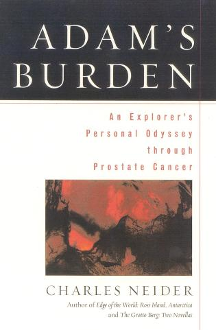 Cover image for the book Adam's Burden: An Explorer's Personal Odyssey through Prostate Cancer