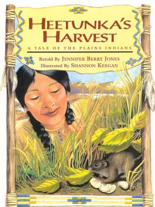 Cover image for the book Heetunka's Harvest: A Tale of the Plains Indians