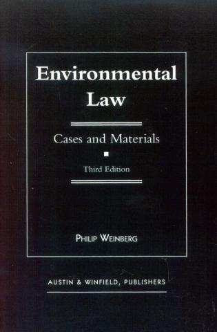 Cover image for the book Environmental Law: Cases and Materials, Third Edition