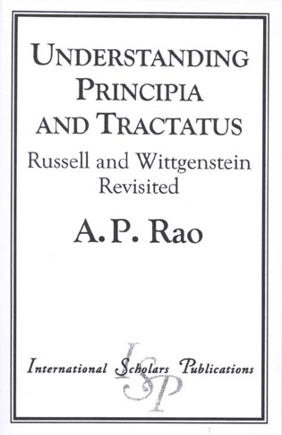 Cover image for the book Understanding Principia and Tractatus: Russell and Wittgenstein Revisited