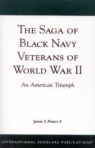 Cover image for the book The Saga of Black Navy Veterans of World War II: An American Triumph
