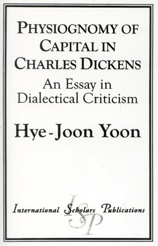 Cover image for the book Physiognomy of Capital in Charles Dickens: An Essay in Dialectical Criticism