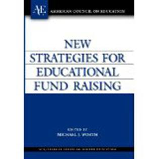Cover image for the book New Strategies for Educational Fund Raising