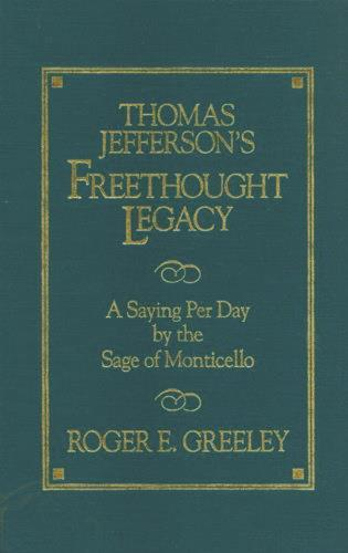 Cover image for the book Thomas Jefferson's Freethought Legacy