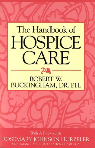 Cover image for the book The Handbook of Hospice Care
