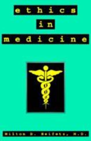 Cover image for the book Ethics in Medicine