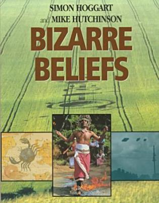 Cover image for the book Bizarre Beliefs