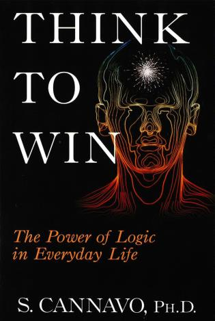 Cover image for the book Think to Win: The Power of Logic in Everyday Life