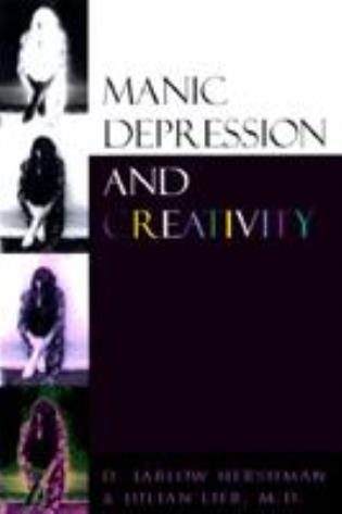 Cover image for the book Manic Depression and Creativity