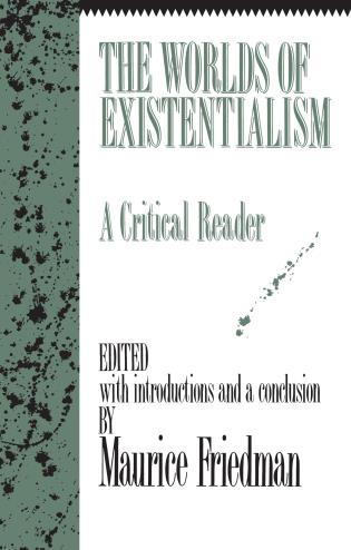 Cover image for the book The Worlds of Existentialism: A Critical Reader