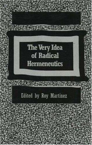 Cover image for the book The Very Idea of Radical Hermeneutics