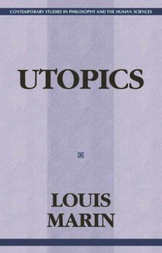 Cover image for the book Utopics: The Semiological Play of Textual Spaces