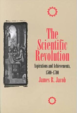 Cover image for the book The Scientific Revolution: Aspirations and Achievements, 1500-1700