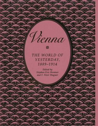 Cover image for the book Vienna: The World of Yesterday, 1889-1914