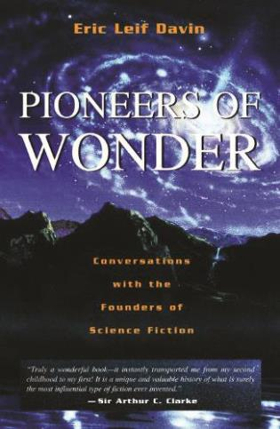 Cover image for the book Pioneers of Wonder: Conversations With the Founders of Science Fiction
