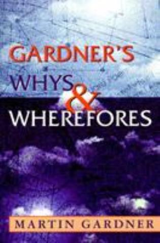 Cover image for the book Gardner's Whys & Wherefores