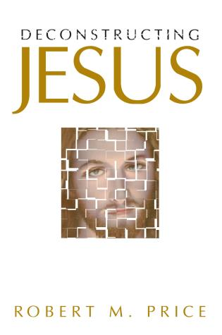 Cover image for the book Deconstructing Jesus