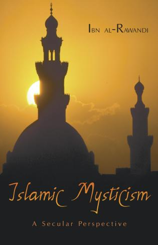 Cover image for the book Islamic Mysticism: A Secular Perspective