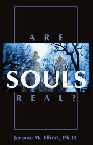 Cover image for the book Are Souls Real?