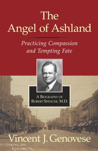Cover image for the book The Angel of Ashland: Practicing Compassion and Tempting Fate