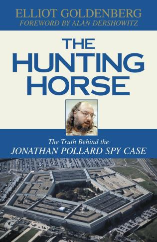 Cover image for the book The Hunting Horse: The Truth Behind the Jonathan Pollard Spy Case