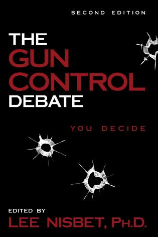 Cover image for the book The Gun Control Debate: You Decide
