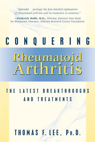 Cover image for the book Conquering Rheumatoid Arthritis: The Latest Breakthroughs and Treatments