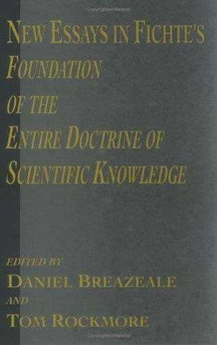Cover image for the book New Essays in Fichte's Foundation of the Entire Doctrine of Scientific Knowledge