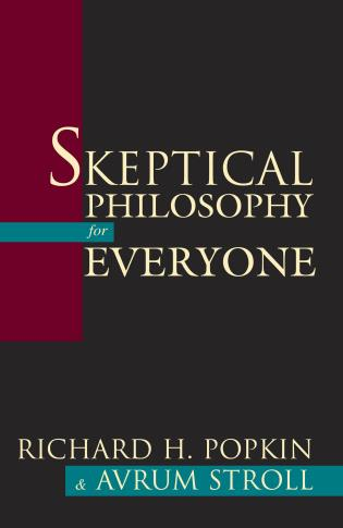 Cover image for the book Skeptical Philosophy for Everyone