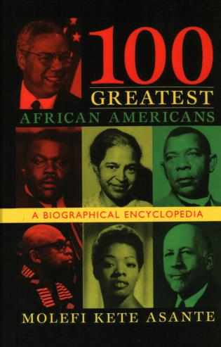 Cover image for the book 100 Greatest African Americans: A Biographical Encyclopedia