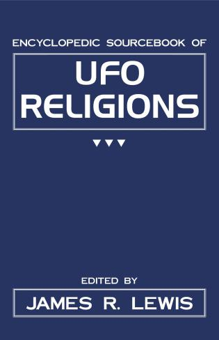 Cover image for the book The Encyclopedic Sourcebook of Ufo Religions
