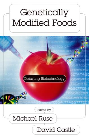Cover image for the book Genetically Modified Foods: Debating Biotechnology