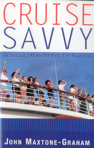 Cover image for the book Cruise Savvy: An Invaluable Primer for First Time Passengers