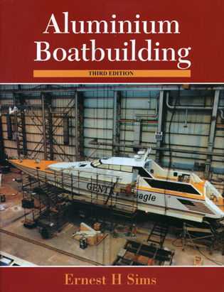 Cover image for the book Aluminium Boatbuilding, 3rd Edition