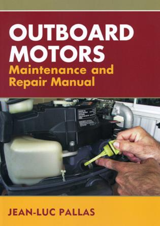 Cover image for the book Outboard Motors Maintenance and Repair Manual