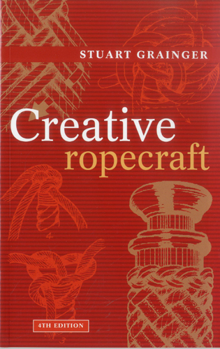 Cover image for the book Creative Ropecraft, 4th Edition